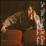 3rd Album 「In The Scent Of Love」